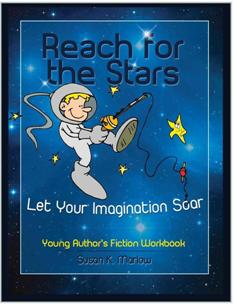 Reach For the Stars: Young Fiction Author's Workbook (e-book)