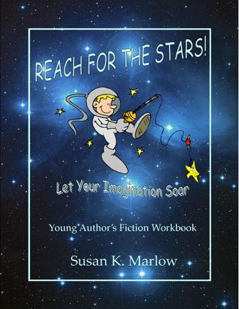 Reach For The Stars: Young Author's Fiction Workbook