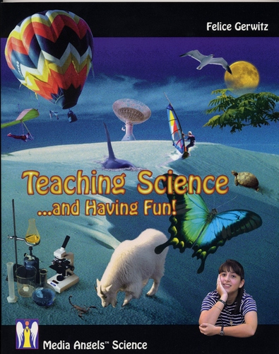 Teaching Science and Having Fun!