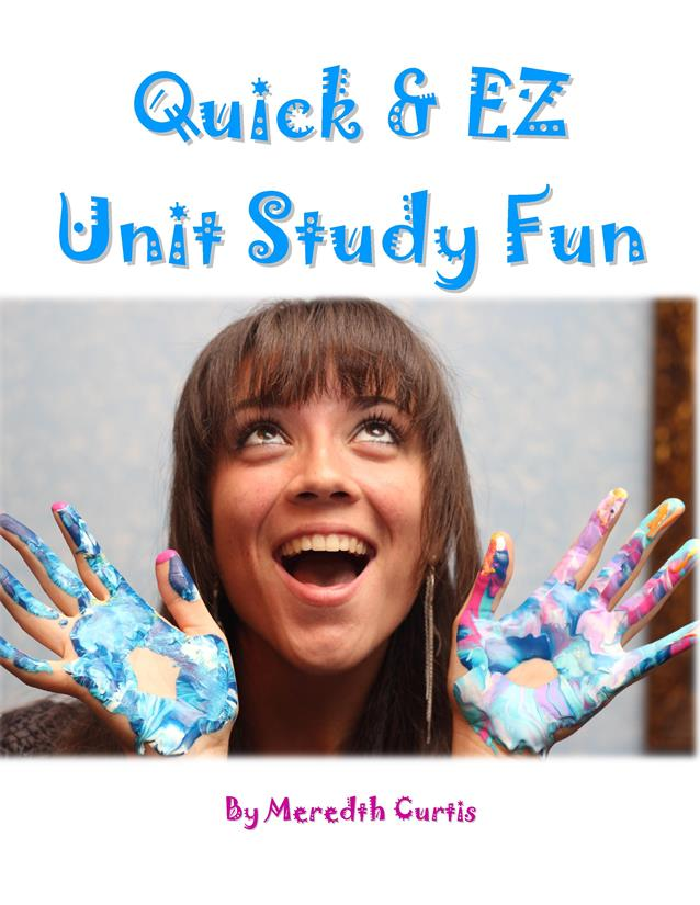Quick & Easy Unit Study E-Book - How To