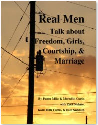 Real Men Talk about Freedom, Girls, Courtship & Marriage